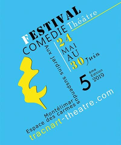 Festival de comédie à Montélimar 2019
